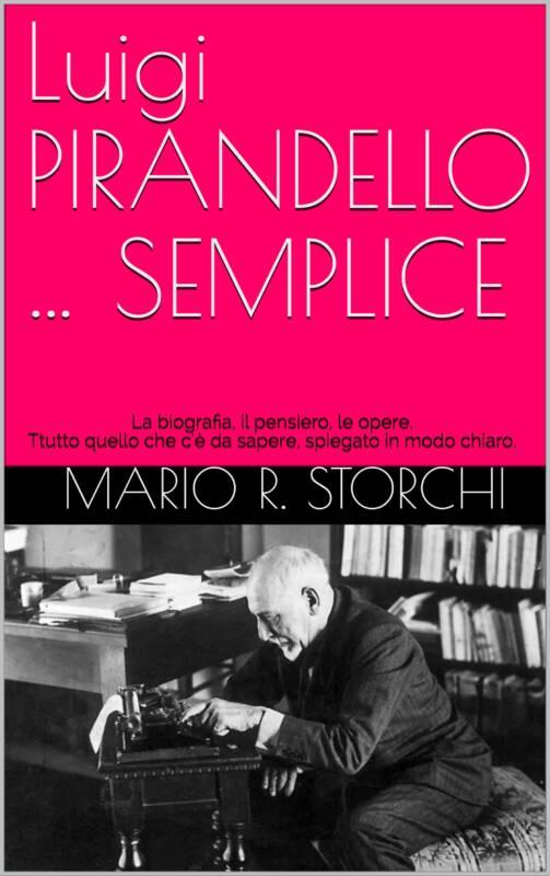 Luigi PIRANDELLO … SEMPLICE